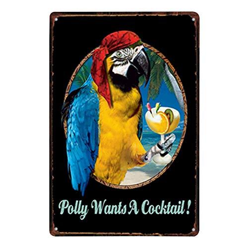 Lumanuby 1x Schönes Papagei Pirat und Wein Deko Wandschild Kreative Metall Plakat für die Bar von Wort 'Polly Wants a Cocktail~!' Wandposter für die Bar/Pub/Club, Bar Sprüche Serie Size 20x30cm