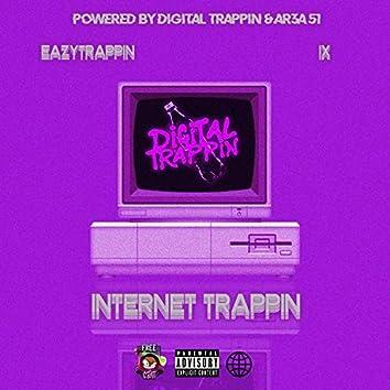 Internet Trappin'