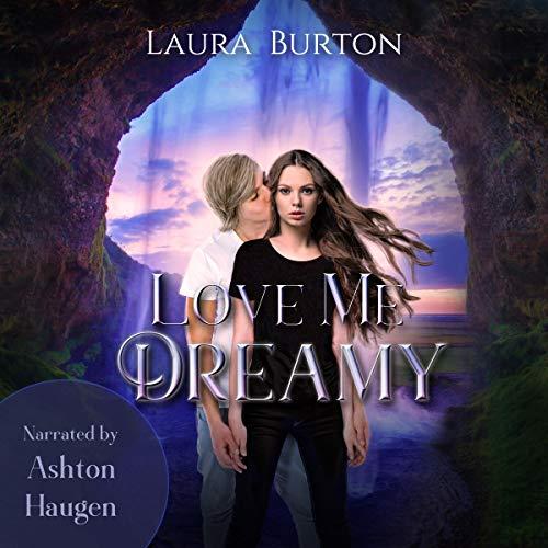 Love Me Dreamy audiobook cover art