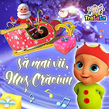Să mai vii, Moș Crăciun!