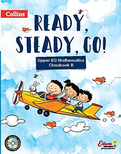 Ready, Steady and Go-UKG Maths B
