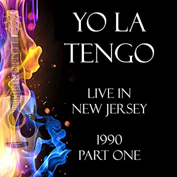 Live in New Jersey 1990 Part One (Live)