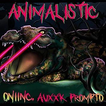 Animalistic (feat. Prompto & Auxxk)