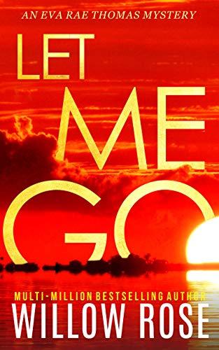 LET ME GO (Eva Rae Thomas Mystery Book 5) (English Edition)