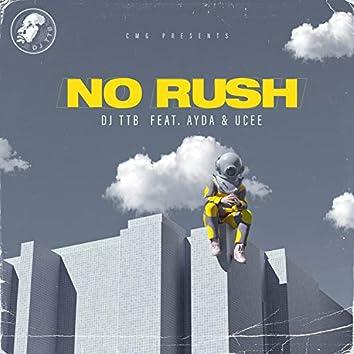 No Rush (feat. Ayda Gola & Ucee)