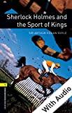 Sherlock Holmes and the Sport of Kings  - With Audio Level 1 Oxford Bookworms Library (English Edition)