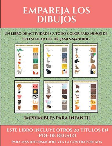 Imprimibles para infantil (Empareja los dibujos): Este libro contiene 30 fichas con actividades a todo color para niños de 4 a 5 años (38)