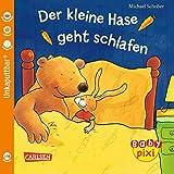 Baby Pixi 34: Der kleine Hase geht schlafen - Michael Schober