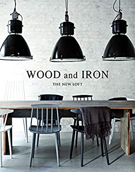 Wood and Iron  Industrial Interiors