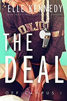 The Deal (Off-Campus Book 1) (English Edition) van [Elle Kennedy]