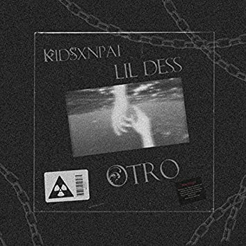 Otro (feat. Lil dess)