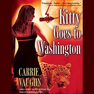 Kitty Goes to Washington     Kitty Norville, Book 2              By:                                                                                                                                 Carrie Vaughn                               Narrated by:                                                                                                                                 Marguerite Gavin                      Length: 8 hrs and 59 mins     1,537 ratings     Overall 4.3