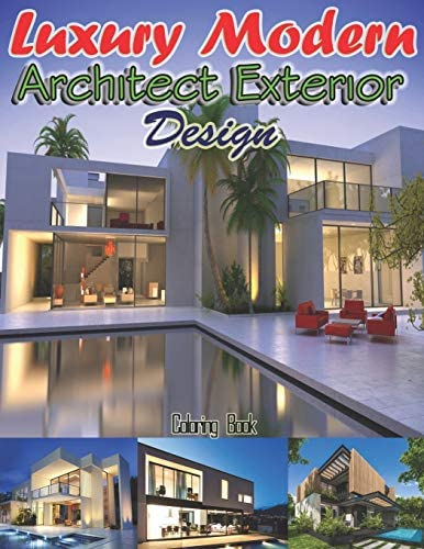 Luxury Modern Architect Exterior Design An Architecture Designs Exteriors House Coloring Book product image
