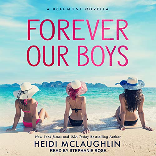 Forever Our Boys audiobook cover art
