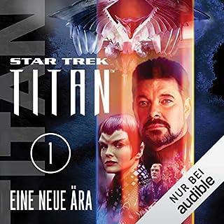 Eine neue Ära     Star Trek Titan 1              Autor:                                                                                                                                 Andy Mangels,                                                                                        Michael A. Martin                               Sprecher:                                                                                                                                 Detlef Bierstedt                      Spieldauer: 12 Std. und 2 Min.     1.117 Bewertungen     Gesamt 4,0