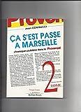 Ça s'est passé à Marseille, tome 2
