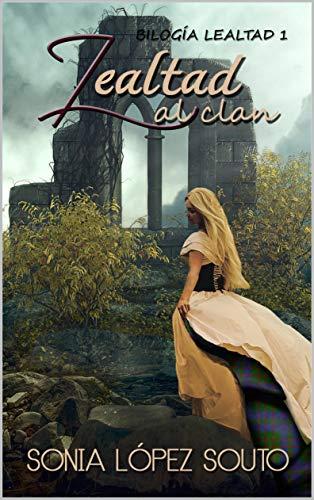Lealtad al clan: Bilogía Lealtad 1