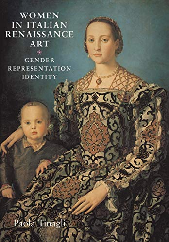 Women in Italian Renaissance art: Gender, representation, identity
