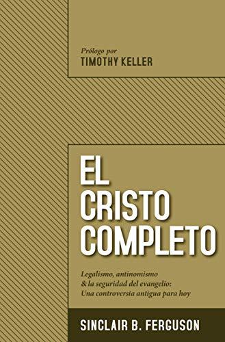 El Cristo completo (Spanish Edition)