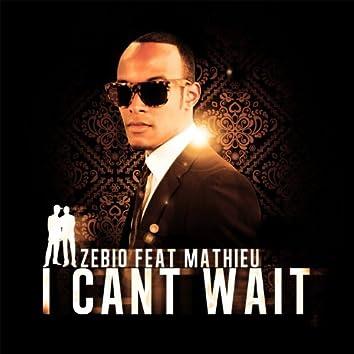 I Can't Wait (feat. Mathieu)