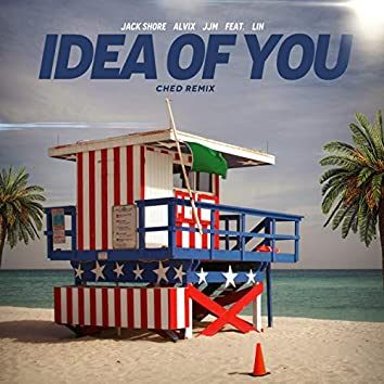 Idea of You (Ched Remix)