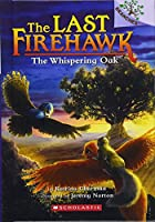The Whispering Oak (Last Firehawk: Scholastic Branches)