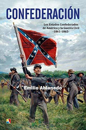 Confederación, Los estados confederados de america y la guerra civil 1861-1865