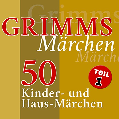 50 Kinder- und Haus-Märchen audiobook cover art