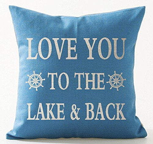 UTF4C Best Summer Holiday Gifts Sweet Funny Sayings Love You To The Lake And Back Blue Background Cotton Linen Throw Pillow Case Cushion Cover NEW Home Decorative Square 18X18 Inches