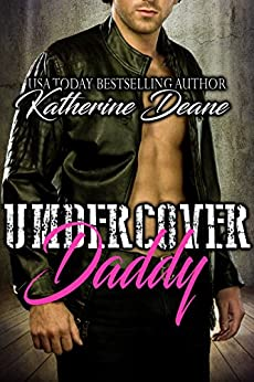 Undercover Daddy by [Katherine Deane]