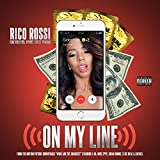 On My Line (feat. Celly Cel, D-Shot & Chilee Powdah) [Explicit]