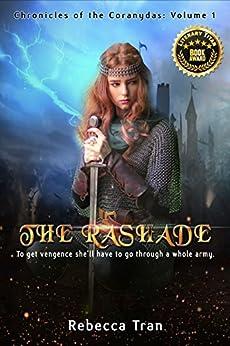 The Rashade' (Chronicles of the Coranydas Book 1) by [Rebecca Tran]