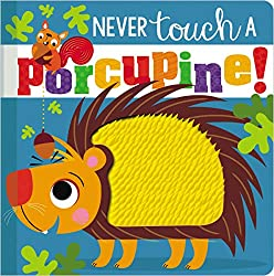 Never Touch a Porcupine by Stuart Lynch