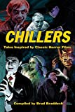 Chillers: Tales Inspired by Classic Horror Films