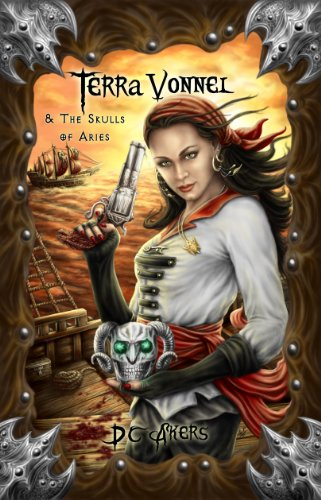 Book: Terra Vonnel and the Skulls of Aries by D.C. Akers