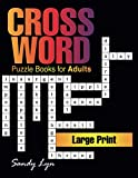 Crossword Puzzle Books for Adults Large Print: Jumbo Crossword Puzzle Books for Men & Women Adults, Hours of Fun Fill in Word Games Activity 182 ... Beginner, Medium to Hard Difficulty Levels!