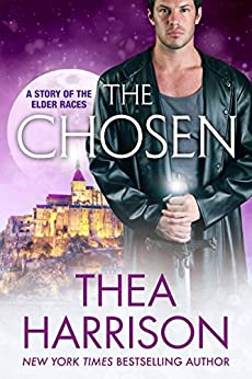 The Chosen: A Novella of the Elder Races by [Thea Harrison]