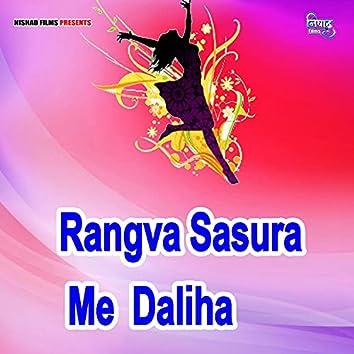 Rangva Sasura Me  Daliha