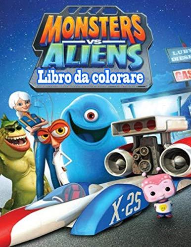 Monsters vs aliens libro da colorare