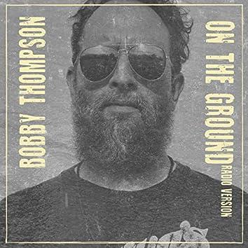 On the Ground (Radio Version)