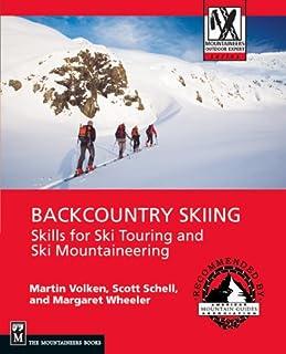 اسکی در Backcountry: مهارت هایی برای تور اسکی و کوهنوردی اسکی (متخصص کوهنوردی در فضای باز)