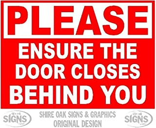 Please Ensure The Door Closes Behind You Metal Signs Aluminum Sign Novelty Outdoor Vintage Tin Sin Plate Metal Wall Poster Plaque 8x12