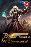Desde Callejuela hasta Trono: Destino Divino a la Inmortalidad 51: Los demonios de fuera de la tierra