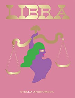 Libra: Harness the Power of the Zodiac (astrology, star sign) (Seeing Stars)