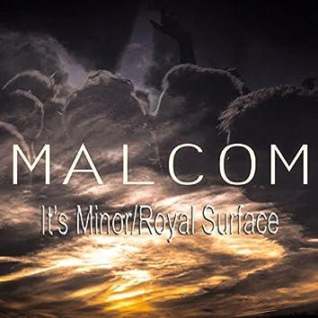 It's Minor / Royal Surface