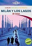Milán y los Lagos De cerca 2 (Guías De cerca Lonely Planet) [Idioma Inglés]
