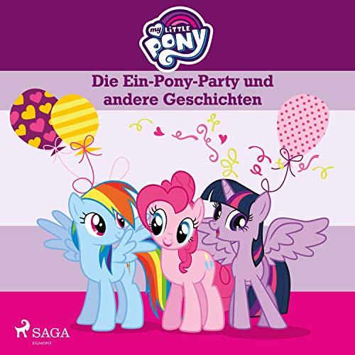 Die Ein-Pony-Party und andere Geschichten Titelbild