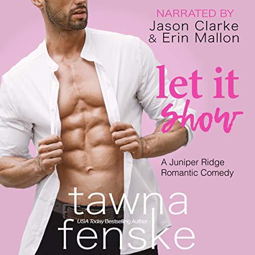 Let It Show Audiobook By Tawna Fenske cover art