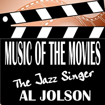 Music Of The Movies - The Jazz Singer