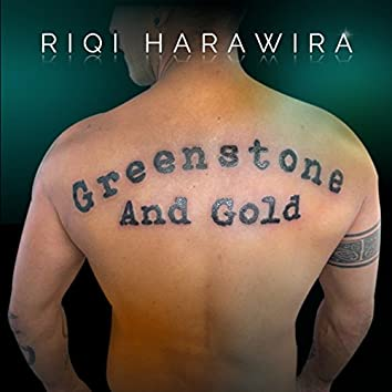 Greenstone and Gold